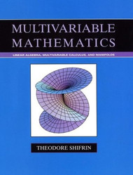 Multivariable Mathematics by Theodore Shifrin