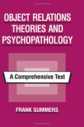 Object Relations Theories and Psychopathology