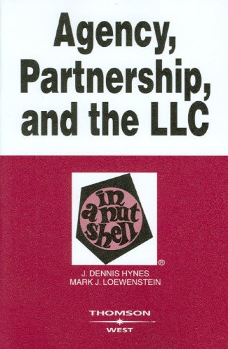 Agency Partnership And The Llc In A Nutshell