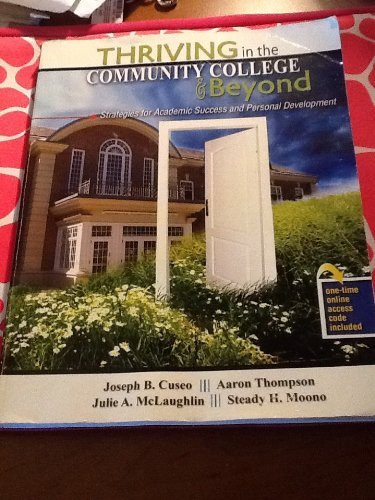 Thriving In The Community College And Beyond Strategies For Academic Success