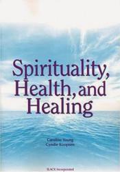 Spirituality Health And Healing