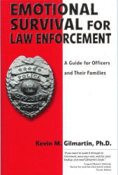 Emotional Survival For Law Enforcement
