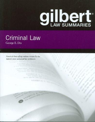 Gilbert Law Summaries On Criminal Law