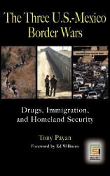 Three U.S.-Mexico Border Wars