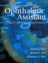 The Ophthalmic Assistant - Harold Stein