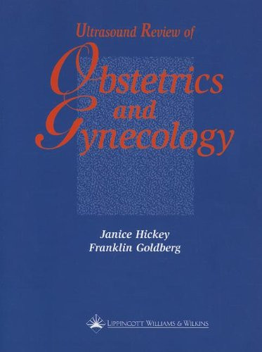 Ultrasound Review Of Obstetrics And Gynecology