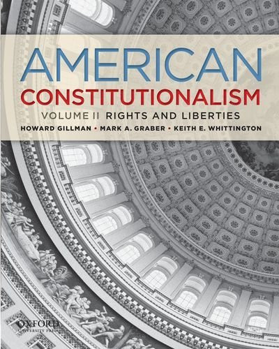 American Constitutionalism Volume II Rights and Liberties