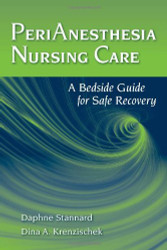Perianesthesia Nursing Care