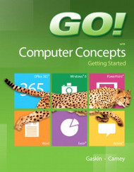GO! with Computer Concepts Getting Started