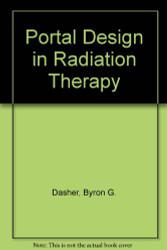 Portal Design In Radiation Therapy