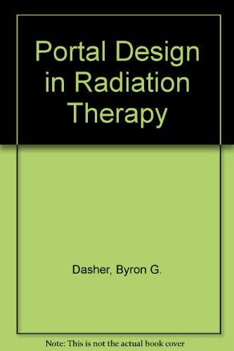 Portal Design In Radiation Therapy