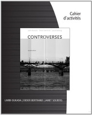 Student Workbook For Oukada/Bertrand/ Solberg's Controverses Student Text