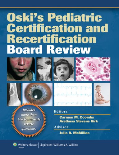 Oski's Pediatric Certification And Recertification Board Review