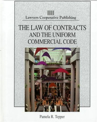 Law Of Contracts And The Uniform Commercial Code