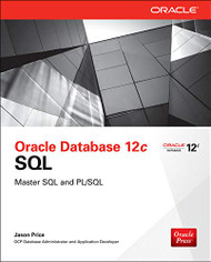 Oracle Database 12c SQL  by Jason Price