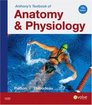Anthony's Textbook Of Anatomy And Physiology by Patton & Thibodeau