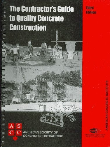 Contractor's Guide To Quality Concrete Construction