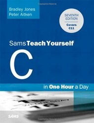 C Programming In One Hour A Day Sams Teach Yourself