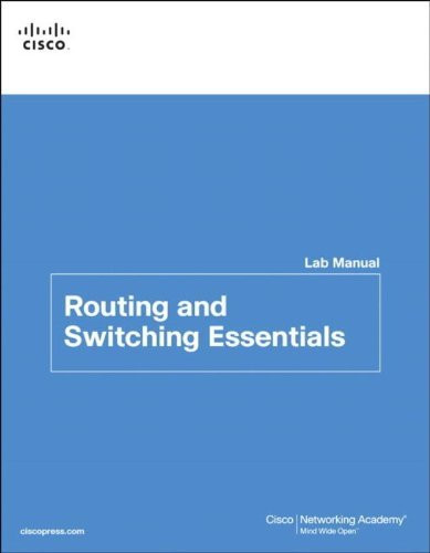 Routing and Switching Essentials v6 Labs