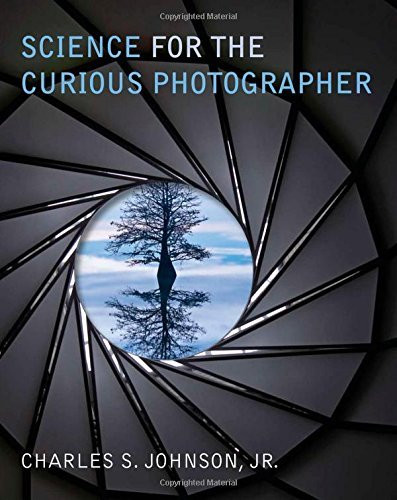 Science For The Curious Photographer
