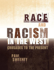 Race and Racism in the West by Paul Sweeney