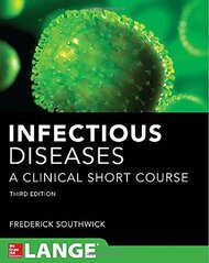 Infectious Diseases A Clinical Short Course