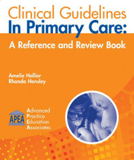 Clinical Guidelines in Primary Care by Amelie Hollier