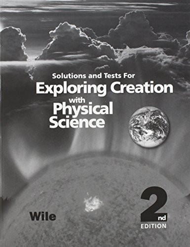 Exploring Creation With Physical Science Solutions Manual