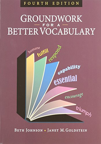 Groundwork For A Better Vocabulary