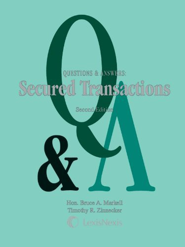 Questions And Answers Secured Transactions