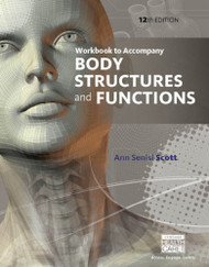 Workbook For Scott/Fong's Body Structures And Functions