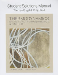 Student Solution Manual For Thermodynamics Statistical Thermodynamics And
