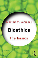 Bioethics by Alastair Campbell