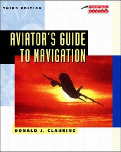Aviator's Guide To Navigation