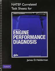 NATEF Correlated Task Sheets for Advanced Engine Performance Diagnosis