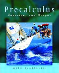 Precalculus Functions And Graphs - Mark Dugopolski