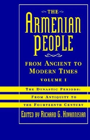 Armenian People From Ancient to Modern Times Volume 1
