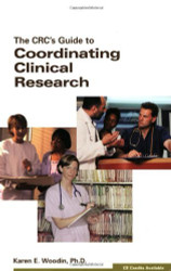 Crc's Guide To Coordinating Clinical Research