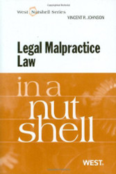 Legal Malpractice Law In A Nutshell