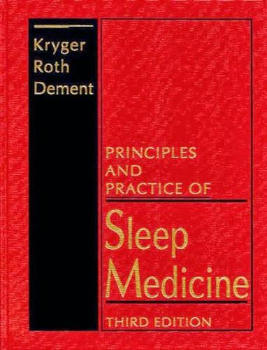 Principles And Practice Of Sleep Medicine