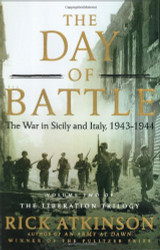 Day Of Battle Volume 2 by Rick Atkinson