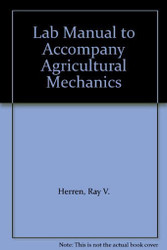 Lab Manual For Herren's Agricultural Mechanics