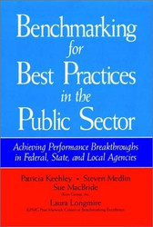 Benchmarking For Best Practices In The Public Sector