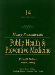Maxey-Rosenau-Last Public Health And Preventive Medicine