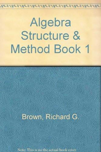 Algebra Structure And Method Book 1 Teacher's Edition