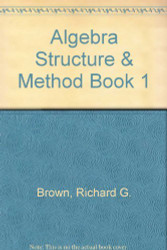 Algebra Structure And Method Book 1 Teacher's Edition