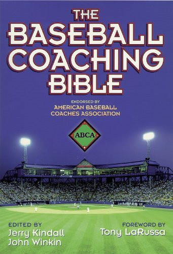Baseball Coaching Bible