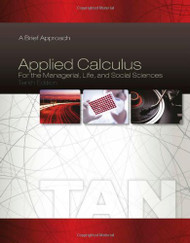 Applied Calculus For The Managerial Life And Social Sciences - Brief