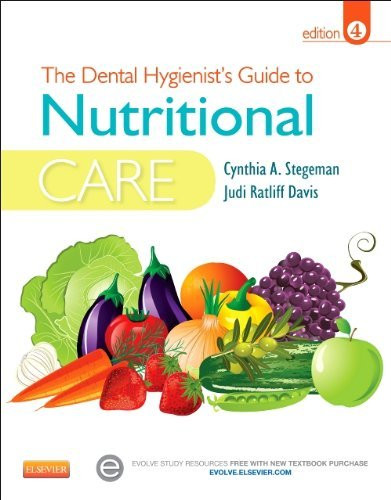 Dental Hygienist's Guide To Nutritional Care