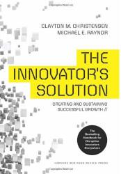 Innovator's Solution